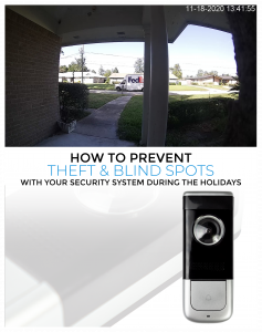 How to Prevent Theft and Blind Spots during the Holidays with your Security System